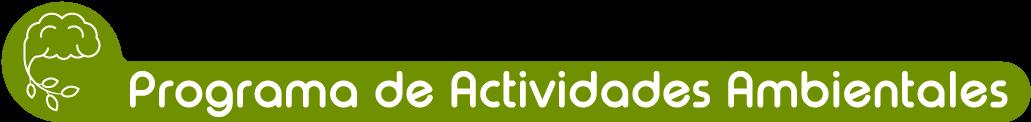Programa de Actividades Ambientales