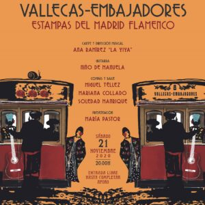 Vallecas - Embajadores. Estampas del Madrid Flamenco