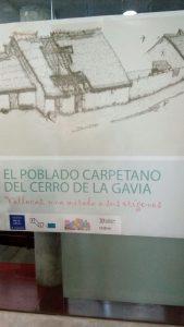 Inicio de la exposición del poblado carpetano del Cerro de La Gavia
