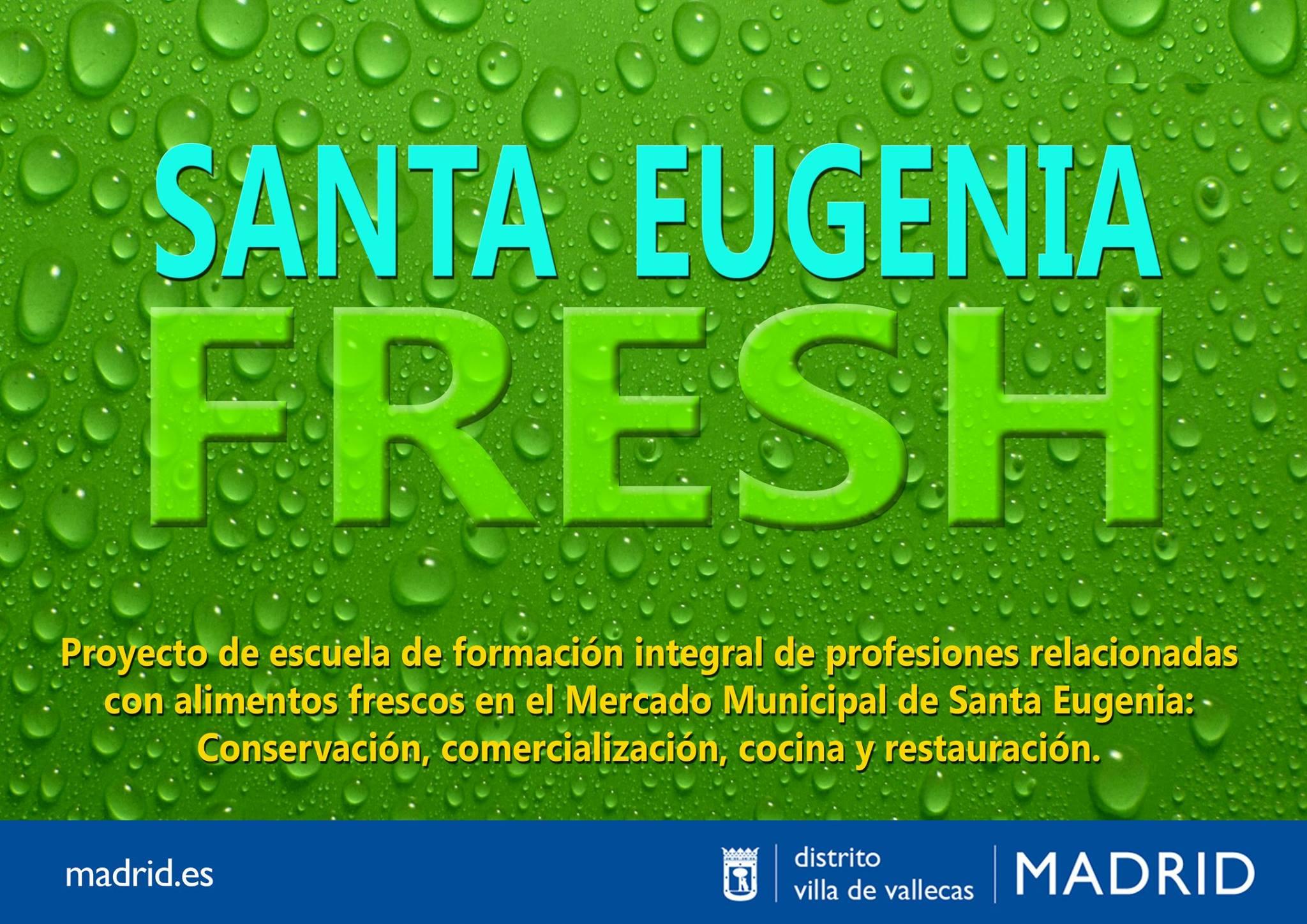 Santa Eugenia Fresh
