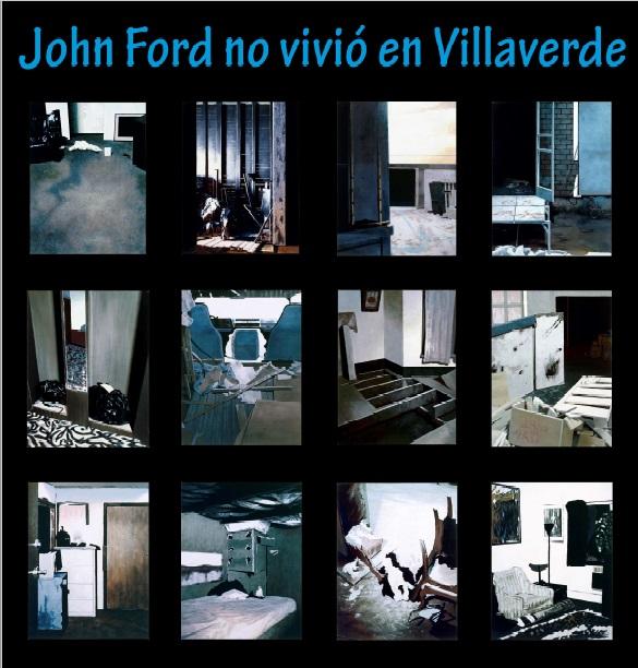 Cartel de la película John Ford no vivió en Villaverde